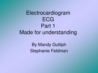 Electrocardiogram ECG Part 1 Made for understanding
