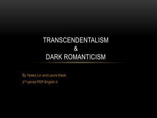 Transcendentalism & Dark Romanticism