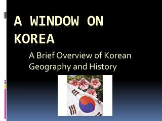 A Window on Korea