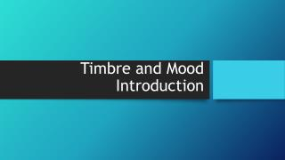 Timbre and Mood Introduction