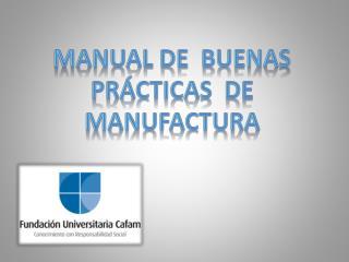 Manual de  buenas prácticas  de   manufactura