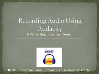 Recording Audio Using Audacity
