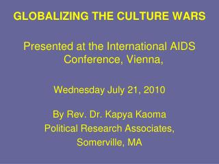 GLOBALIZING THE CULTURE WARS