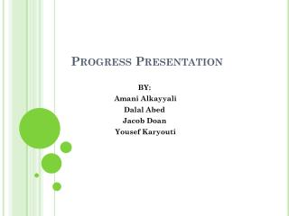 Progress Presentation