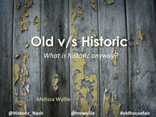Old v/s Historic