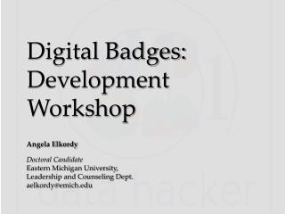 Digital Badges: Development Workshop