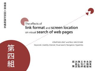 The  effects of  link  format  and screen location  on  visual  search of  web pages