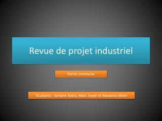 Revue de projet  industriel