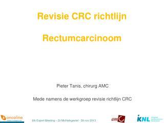 Revisie CRC richtlijn Rectumcarcinoom