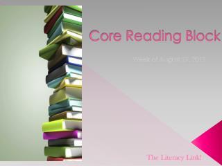 Core Reading Block