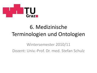 6. Medizinische  Terminologien und Ontologien
