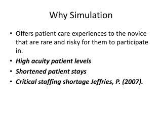 Why Simulation