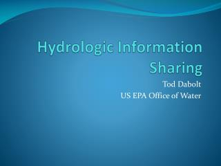 Hydrologic Information Sharing