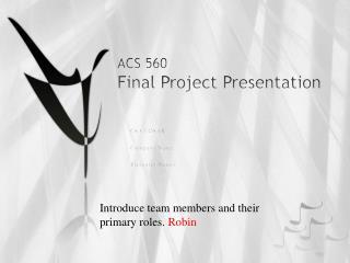 ACS 560  Final Project Presentation