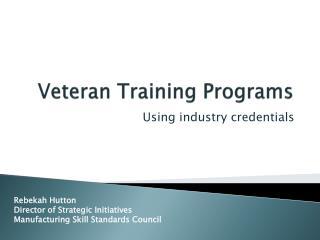 Veteran Training Programs