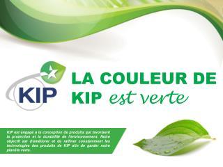 LA COULEUR DE KIP  est verte