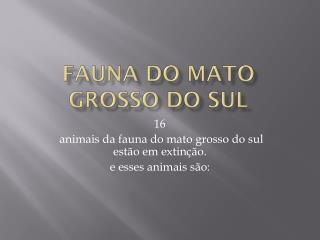 Fauna do mato grosso do sul