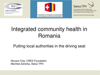Integrated community  health in  Romania Putting local authorities in the driving seat