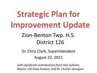 Strategic Plan for Improvement Update Zion-Benton Twp. H.S.  District 126