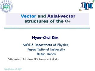 Vector  and  Axial-vector  structures of the Q+