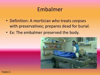 Embalmer