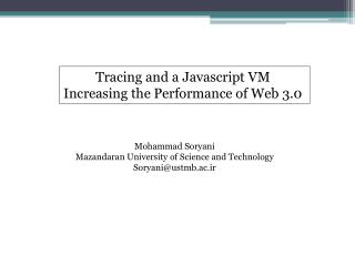 Tracing and a  J avascript VM  Increasing the Performance of Web 3.0