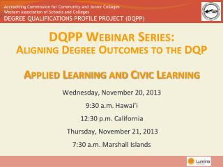 DQPP Webinar Series:  Aligning Degree Outcomes to the DQP Applied Learning and Civic Learning