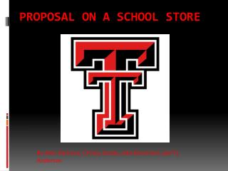 Proposal on a School Store