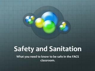 Safety and Sanitation