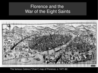 Florence and the  War of the Eight Saints