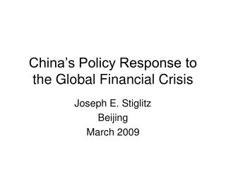 China's Policy Response to the Global Financial Crisis