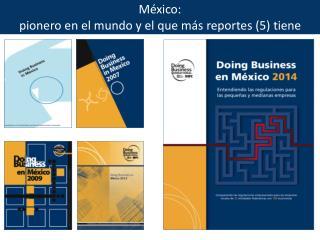 México:  pionero en el mundo y el que más reportes (5) tiene