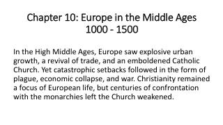 Chapter 10: Europe in the Middle Ages 1000 - 1500