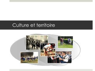 Culture et territoire