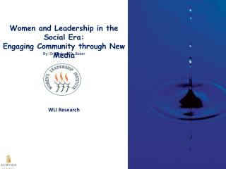 Women and Leadership in the Social Era:                  Engaging Community through New Media