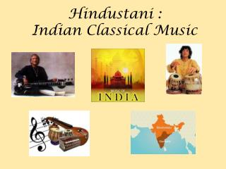 Hindustani : Indian Classical Music