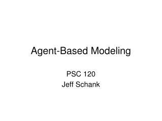 Agent-Based Modeling