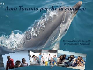Amo Taranto perché la conosco