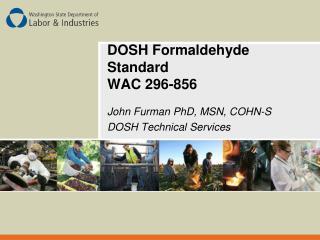 DOSH Formaldehyde Standard WAC 296-856