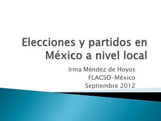 Elecciones y partidos en  México a nivel local