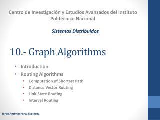 10.-  Graph Algorithms