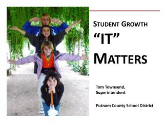 """Student Growth """"IT"""" Matters"""
