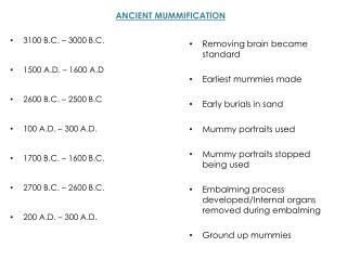 3100 B.C. – 3000 B.C. 1500 A.D. – 1600 A.D 2600 B.C. – 2500 B.C 100 A.D. – 300 A.D.