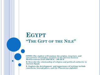 "Egypt  ""The Gift of the Nile"""