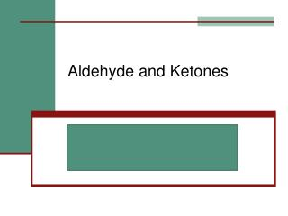 Aldehyde  and  Ketones