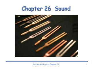 Chapter 26  Sound