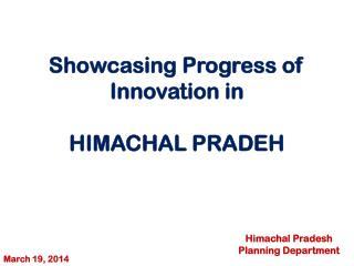 Showcasing Progress of Innovation in HIMACHAL PRADEH
