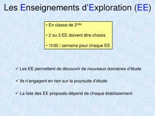 Les  E nseignements d' E xploration ( EE )