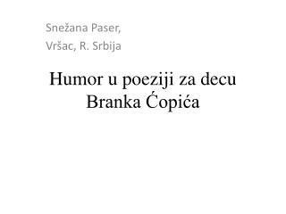Humor u poeziji za decu Branka Ćopića