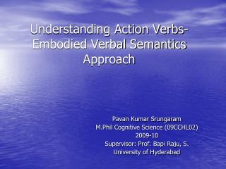Understanding Action Verbs- Embodied Verbal Semantics Approach
